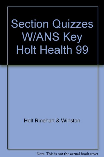 9780030518942: Section Quizzes W/ANS Key Holt Health 99