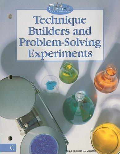 9780030519321: Technique Builders and Problem Solving Experiments, Holt Chemfile (Holt Chemistry)