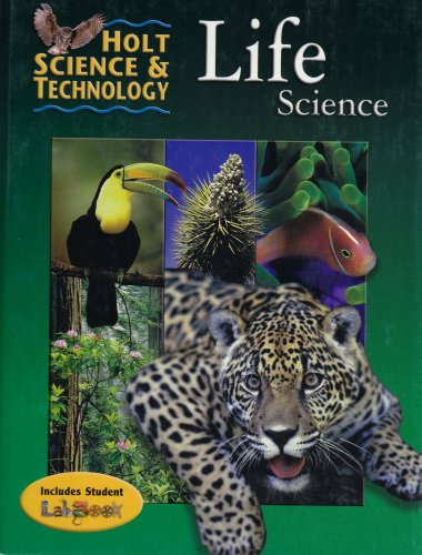 9780030519499: Life Science, Grade 6 (Holt Science & Tech 2001)