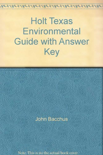 9780030519888: Holt Texas Environmental Guide with Answer Key