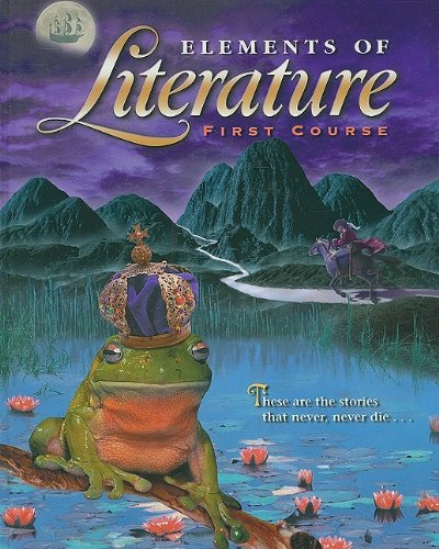 9780030520587: Elements of Literature: First Course (Holt Elements of Literature)