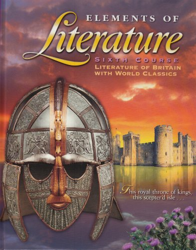 9780030520679: Elements of Literature: Sixth Course Literature of Britain With World Classics