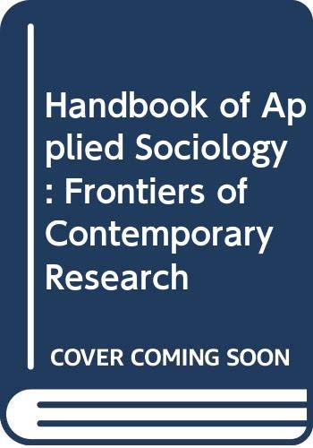 9780030520761: Handbook of Applied Sociology: Frontiers of Contemporary Research