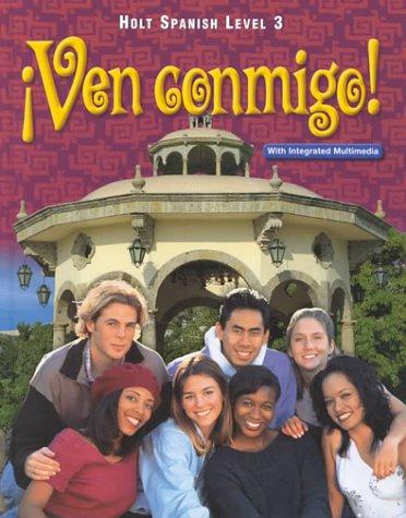 9780030520785: Holt Ven Conmigo: Student Edition Level 3 2000 (Holt Spanish: Level 3)