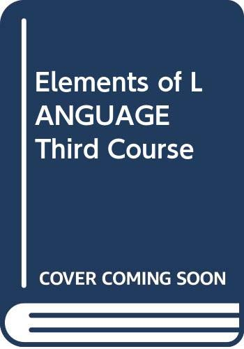9780030521034: Elements of LANGUAGE Third Course
