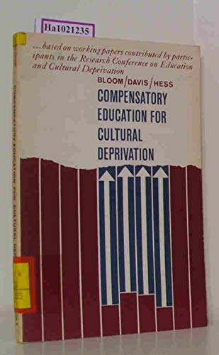 9780030521300: Compensatory Education for Cultural Deprivation.