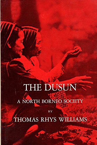 9780030521355: Dusun: A North Borneo Society (Case Study in Cultural Anthropology)