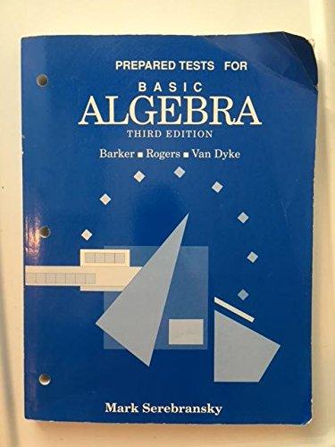 9780030521775: Basic Algebra: Prepared Tests