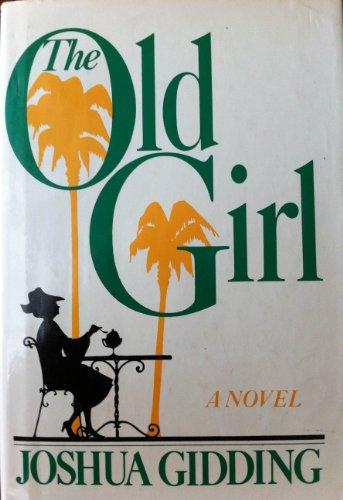 9780030521966: The old girl: A novel