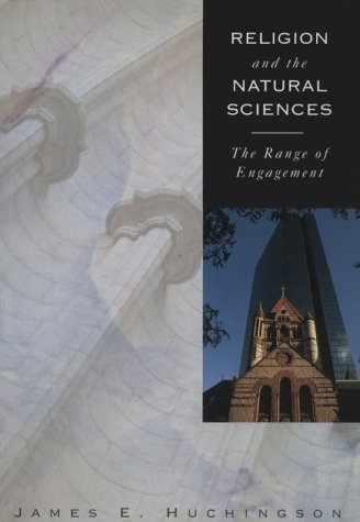 Religion and the Natural Sciences: The Range of Engagement