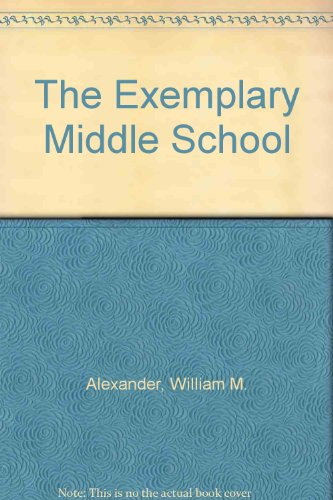 9780030523014: The Exemplary Middle School