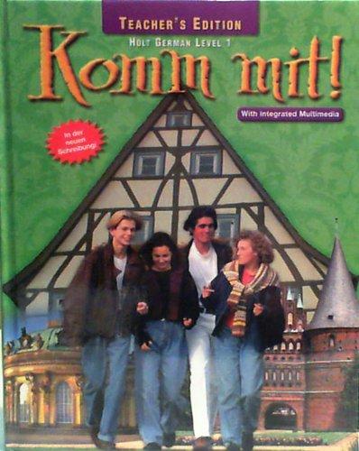 9780030523090: Komm Mit! Level 1 (Instructor's Edition) Edition: First
