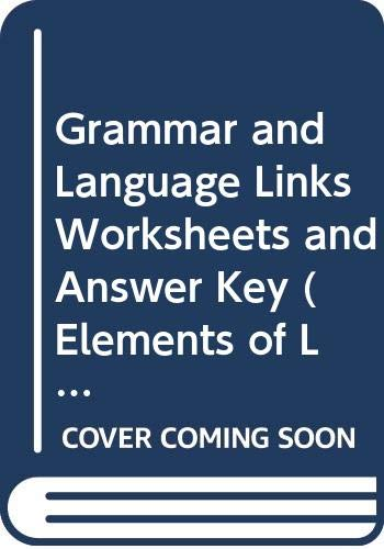 9780030523540: Grammar and Language Links Worksheets and Answer Key (Elements of Literature Introductory Course)