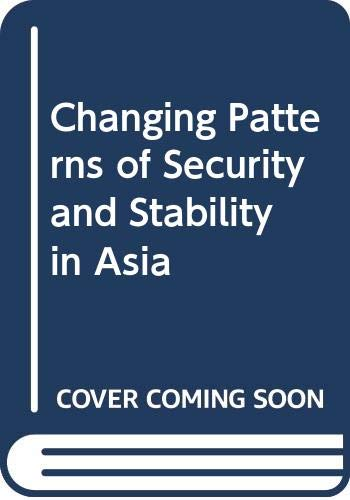 9780030524165: Changing Patterns of Security and Stability in Asia