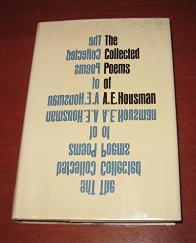 Collected Poems of A. E. Housman: Housman, A. E.