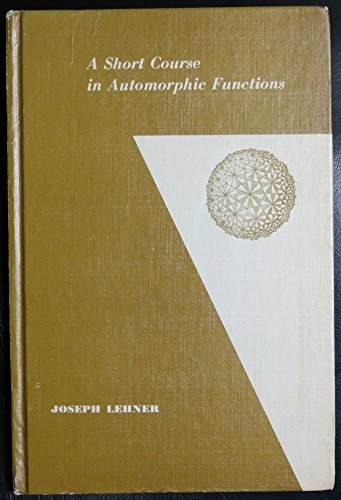 9780030524707: Short Course in Automorphic Functions (Athena S.)