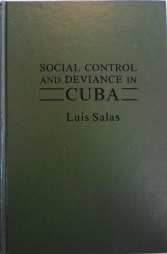 9780030524714: Social Control and Deviance in Cuba