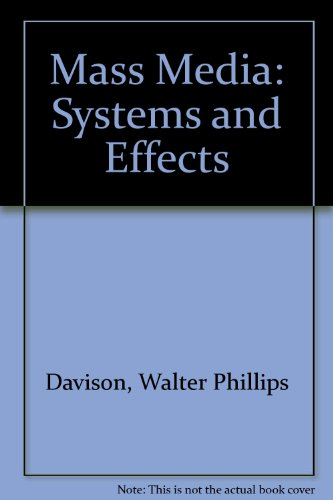 9780030524813: Mass Media: Systems and Effects