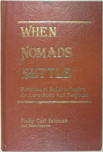 9780030525018: When nomads settle: Processes of sedentarization as adaptation and response