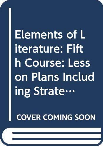 Elements of Literature: Fifth Course: Lesson Plans: Holt Rinehart &
