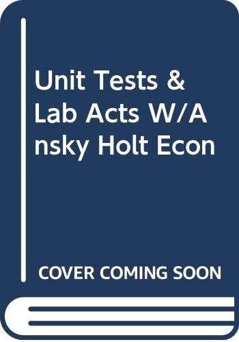 9780030525148: Unit Tests & Lab Acts W/Ansky Holt Econ