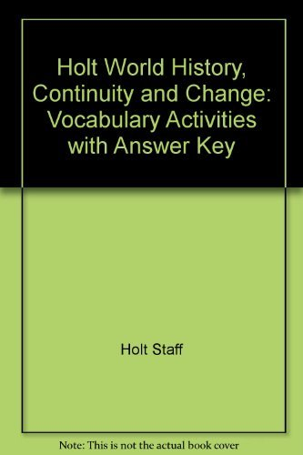 9780030525384: Holt World History, Continuity and Change: Vocabulary Activities with Answer Key