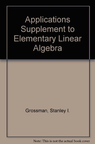 9780030525490: Applications Supplement to Elementary Linear Algebra