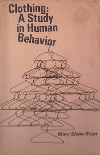 9780030526107: Clothing: A Study in Human Behaviour