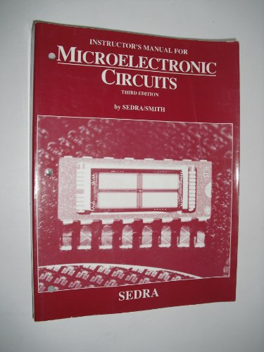 Microelectronic Circuits: Instructor's Manual for 3r.e: Smith, Kenneth C.,
