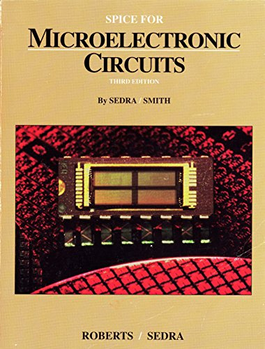 9780030526176: SPICE for Microelectronic Circuits