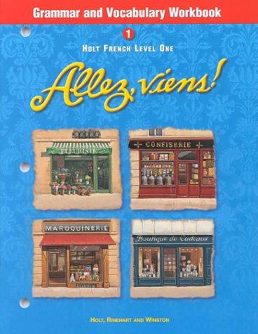 9780030526398: Holt Allez, viens!: Grammar and Vocabulary Workbook Level 1