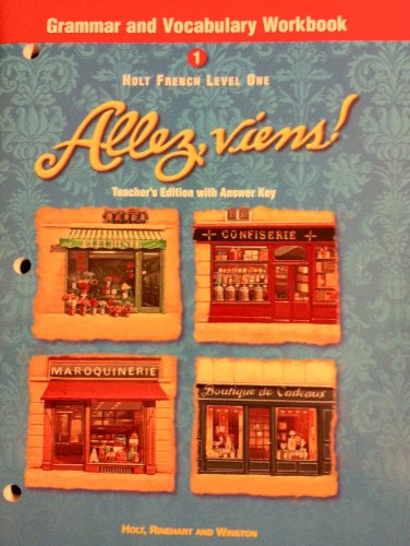 9780030526428: Holt French Level 1 Grammar and Vocabulary Workbook (Allez, viens!) (Teahcer's Editoin with Answer Key)