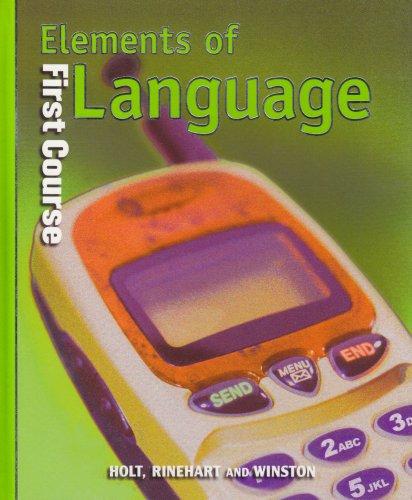 Holt Elements of Language: Student Edition Grade: Lee Odell, Richard