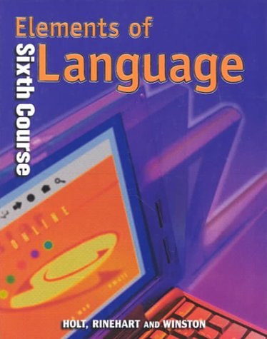 9780030526695: Elements of Language: Sixth Course