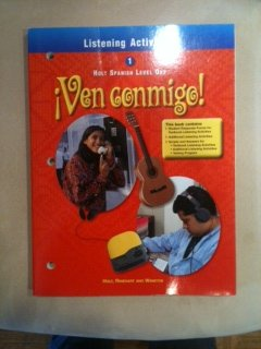 9780030526749: Ven Conmigo Level 1, Grade 9 Listening Activities: Holt Ven Conmigo (Holt Spanish 2000)