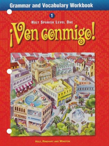 9780030526787: ¡Ven conmigo!: Grammar and Vocabulary Workbook Level 1