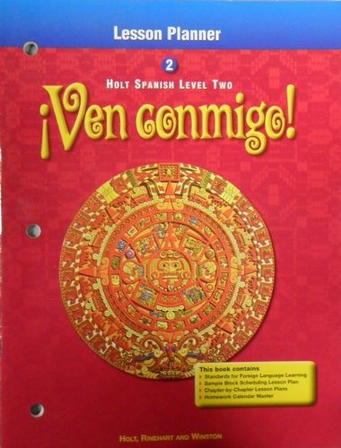 Lesson Planner Holt Spanish Level Two (Ven conmigo!): Blalock