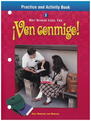 9780030526978: ¡Ven conmigo!: Practice and Activity Book Level 2