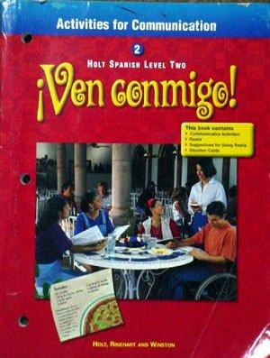9780030526992: Activities for Communication: Ven Conmigo, Level 2  (Spanish Edition)