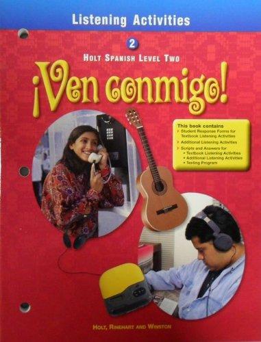 9780030527029: Ven Conmigo Level 2, Grade 10 Listening Activities: Holt Ven Conmigo (Holt Spanish 2000)