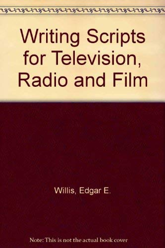 9780030527067: Writing Scripts for Television, Radio and Film