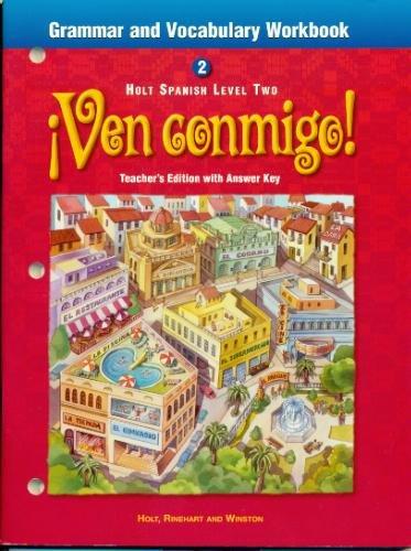 Grammar and Vocabulary Workbook: Ven Conmigo, Level 2: Holt, Rinehart and Winston Staff