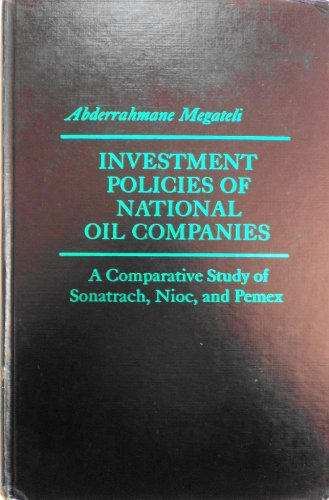9780030527364: Investment Policies of National Oil Companies