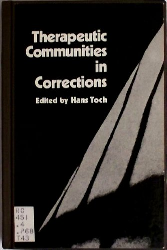 9780030527418: Therapeutic communities in corrections