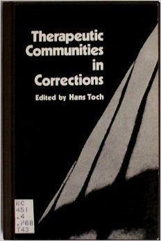 9780030527463: Therapeutic Communities in Corrections