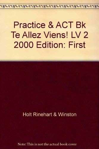 9780030527579: Holt French Level Two, Allez, Viens! Practice and Activity Book, Teacher's Edition with Overprinted Answers