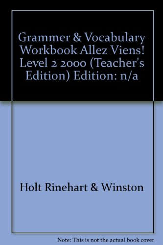 9780030527647: Allez Viens! : Grammar and Vocabulary Workbook (Level Two) Teacher's Edition with Answer Keys