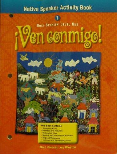 9780030530043: Natv Speaker Ven Conmigo! LV 1 2000 (Holt Spanish 2000) (Spanish Edition)