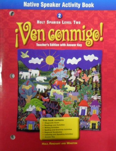 9780030530098: Native Speaker Activity Book Spanish 2 (Ven conmigo!, Teachers Edition w/answer key.)