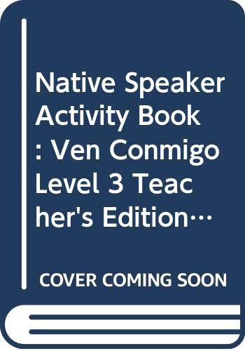 9780030530135: Native Speaker Activity Book: Ven Conmigo, Level 3, Teacher's Edition with Answer Key